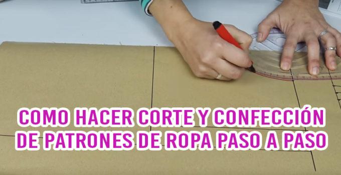 CORTE Y CONFECCIÓN DE PATRONES DE ROPA